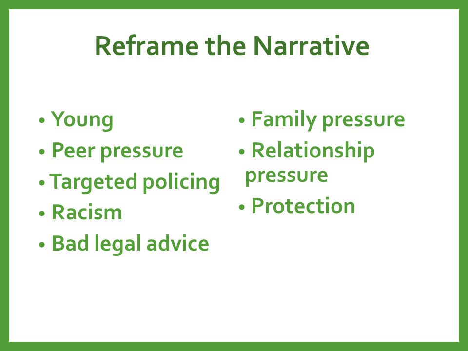 Reframe the Narrative Young Family pressure Peer pressure