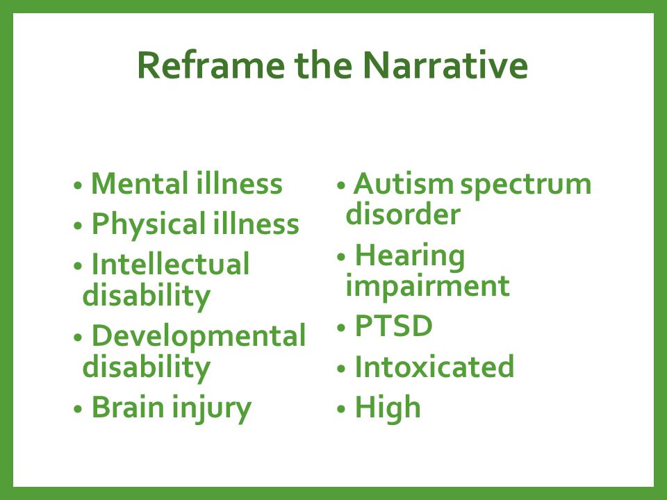 Reframe the Narrative Mental illness Autism spectrum disorder