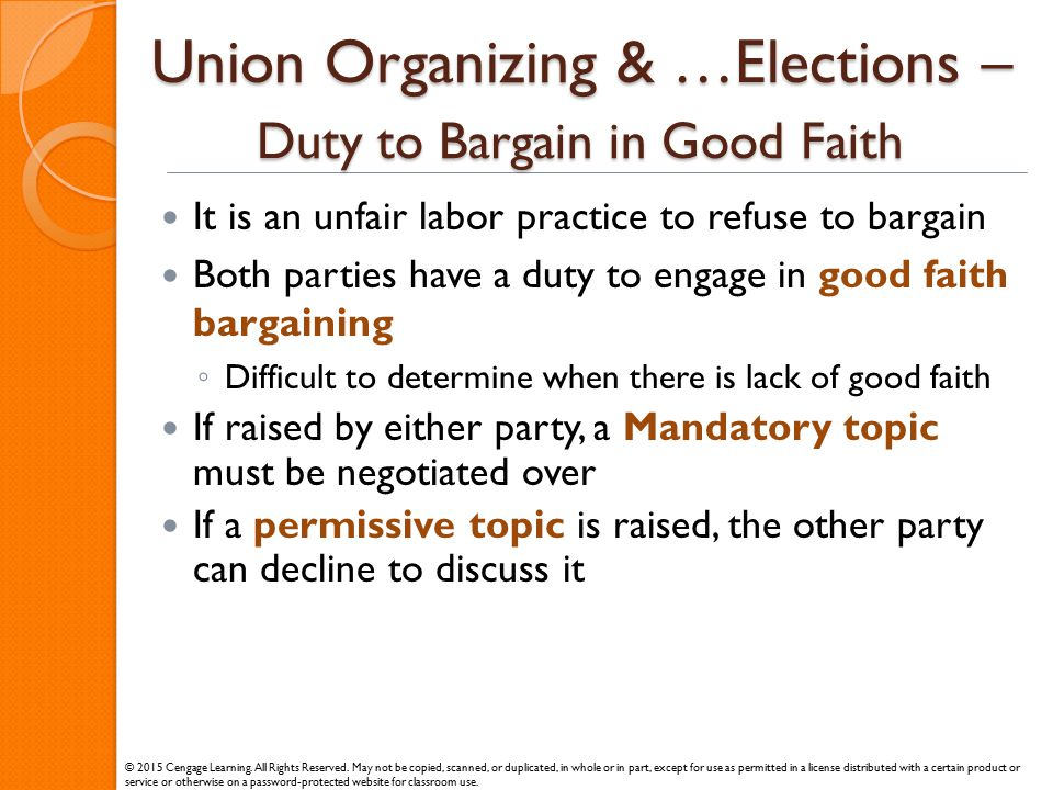 Union Organizing & …Elections – Duty to Bargain in Good Faith