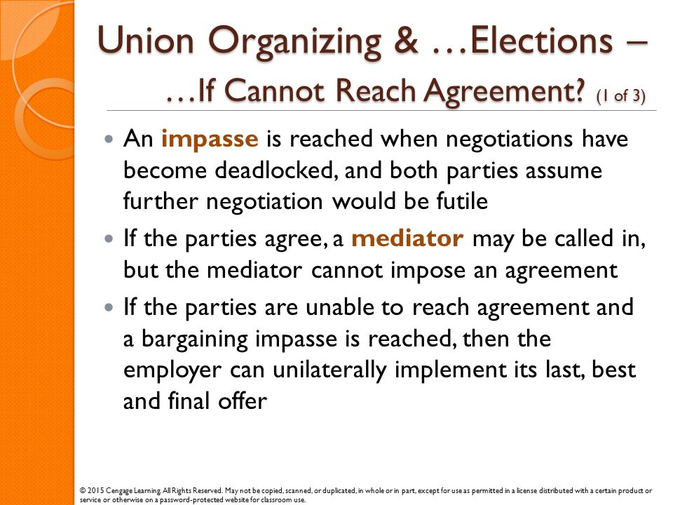 Union Organizing & …Elections – …If Cannot Reach Agreement (1 of 3)