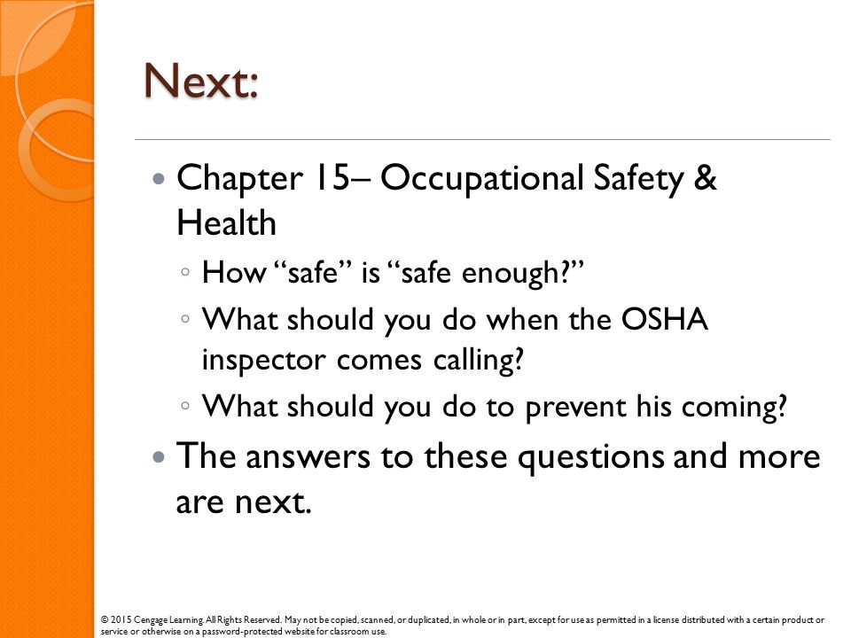Next: Chapter 15– Occupational Safety & Health