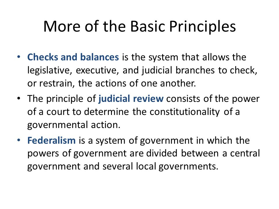 More of the Basic Principles