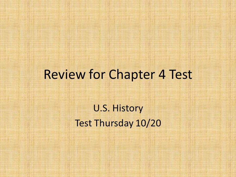 Review for Chapter 4 Test