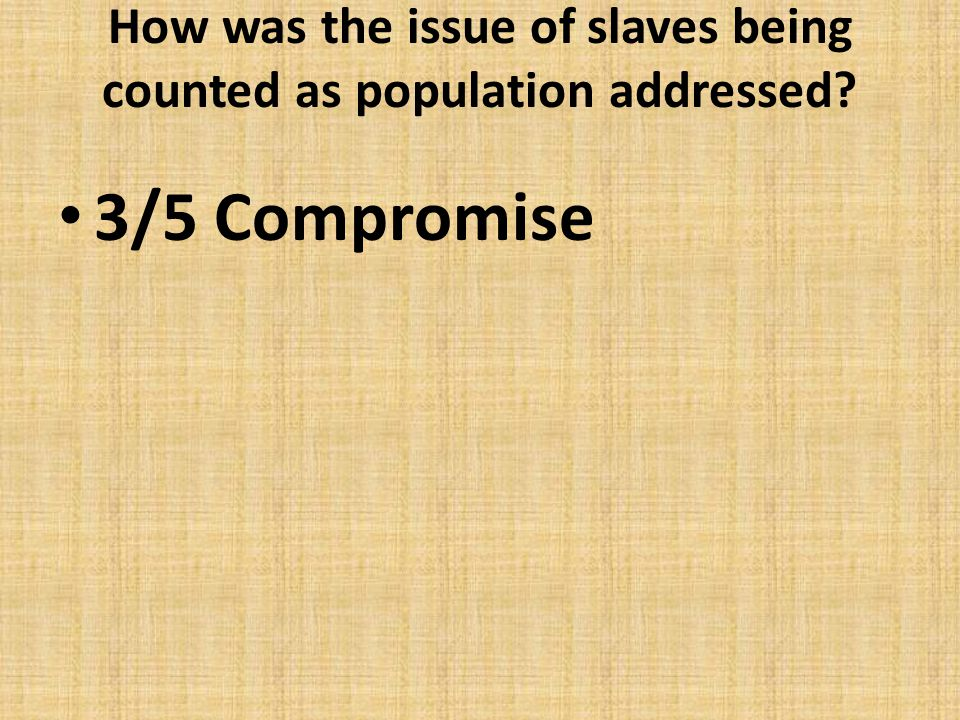 How was the issue of slaves being counted as population addressed