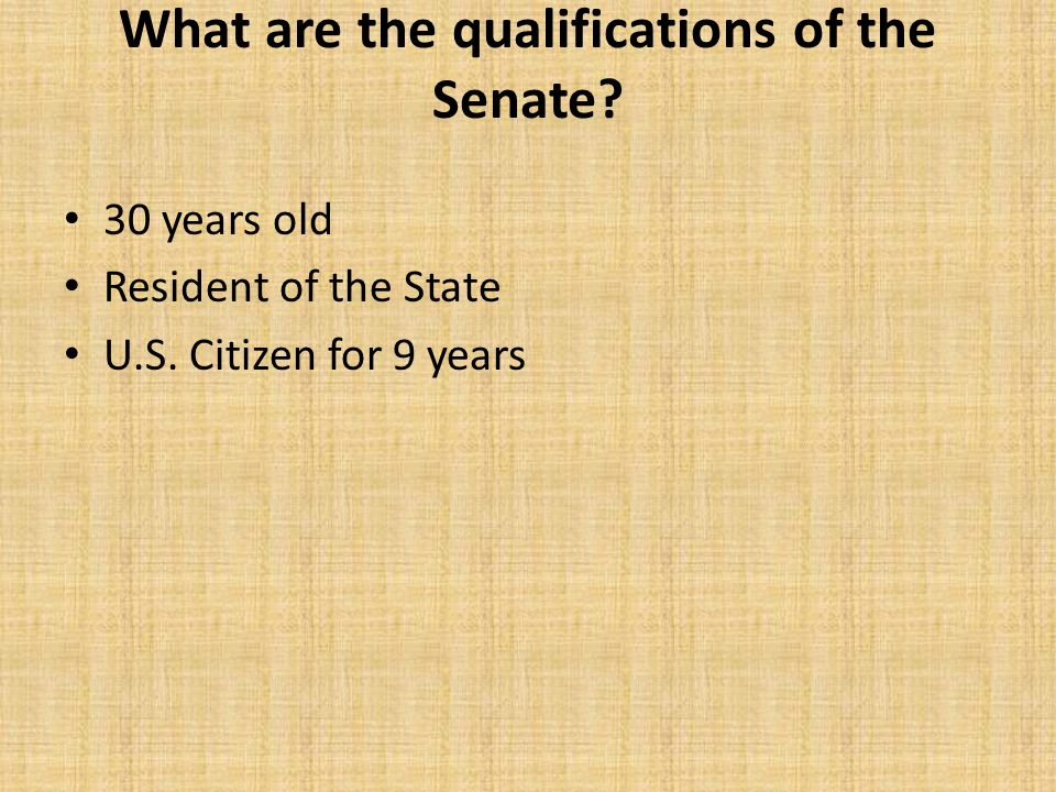 What are the qualifications of the Senate