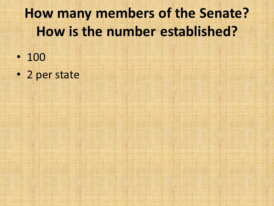 How many members of the Senate How is the number established