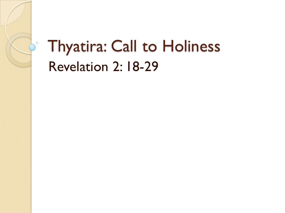 Thyatira: Call to Holiness