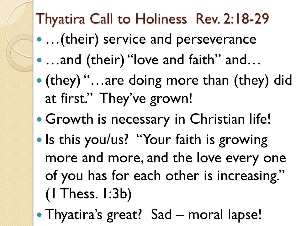 Thyatira Call to Holiness Rev. 2:18-29