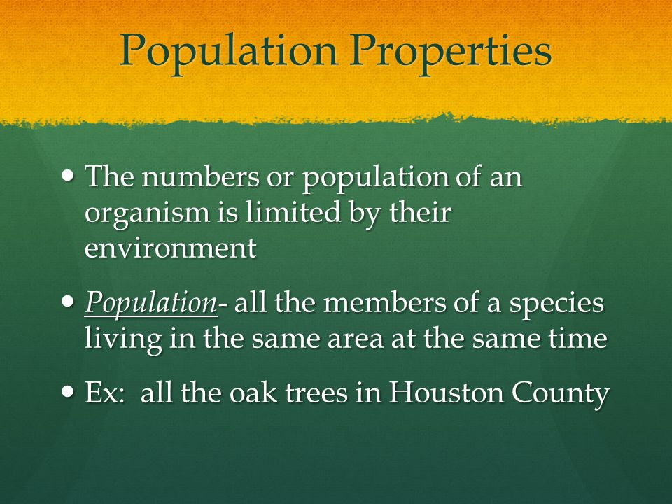 Population Properties