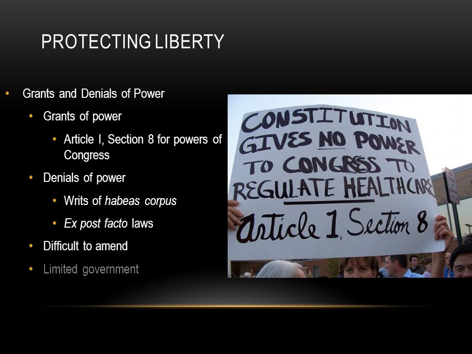 Protecting Liberty Grants and Denials of Power Grants of power