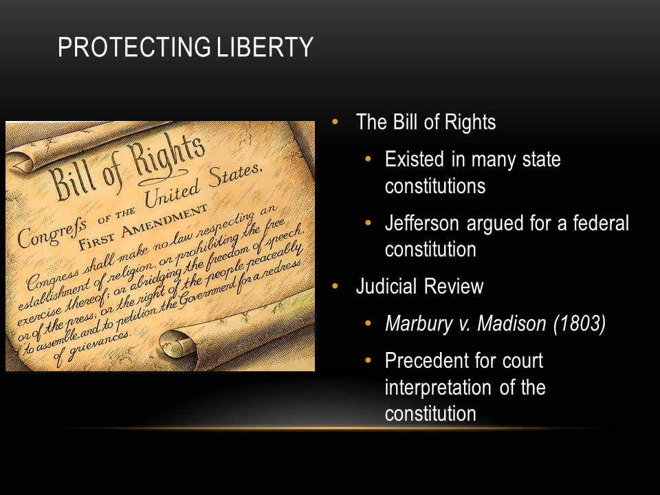 Protecting Liberty The Bill of Rights