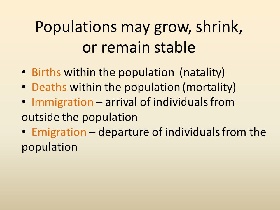 Populations may grow, shrink, or remain stable