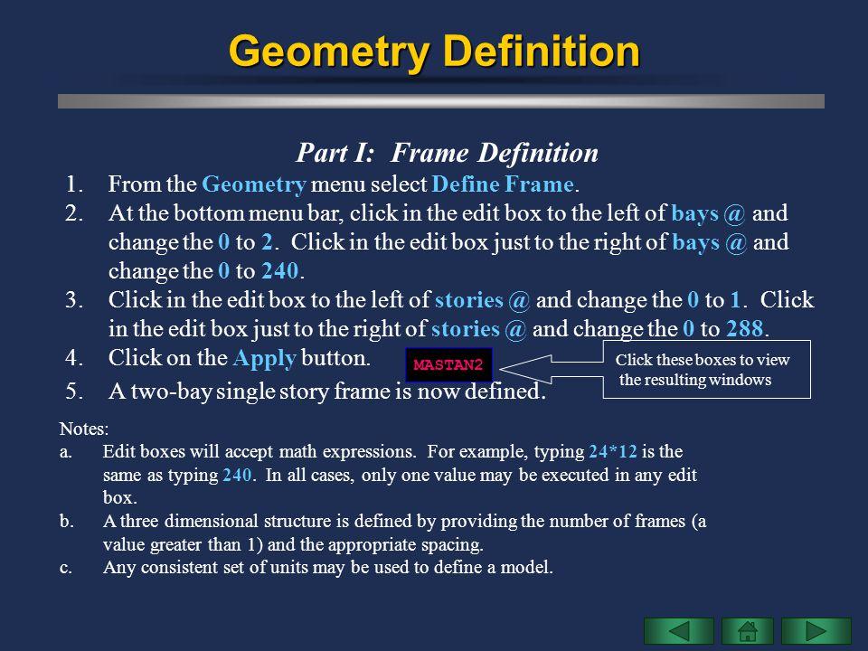 Part I: Frame Definition