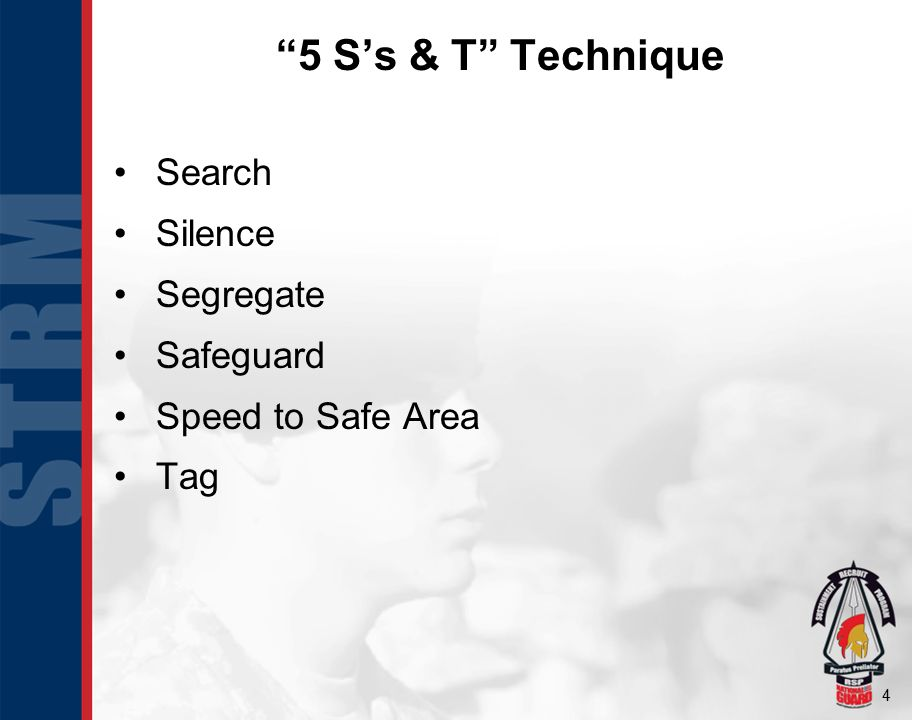 5 S's & T Technique Search Silence Segregate Safeguard