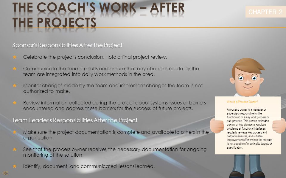 THE COACH'S WORK – after the projects