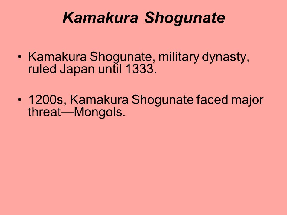 Kamakura Shogunate Kamakura Shogunate, military dynasty, ruled Japan until 1333.