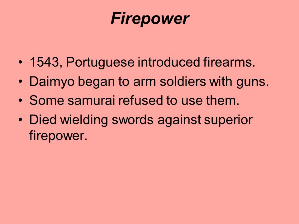Firepower 1543, Portuguese introduced firearms.
