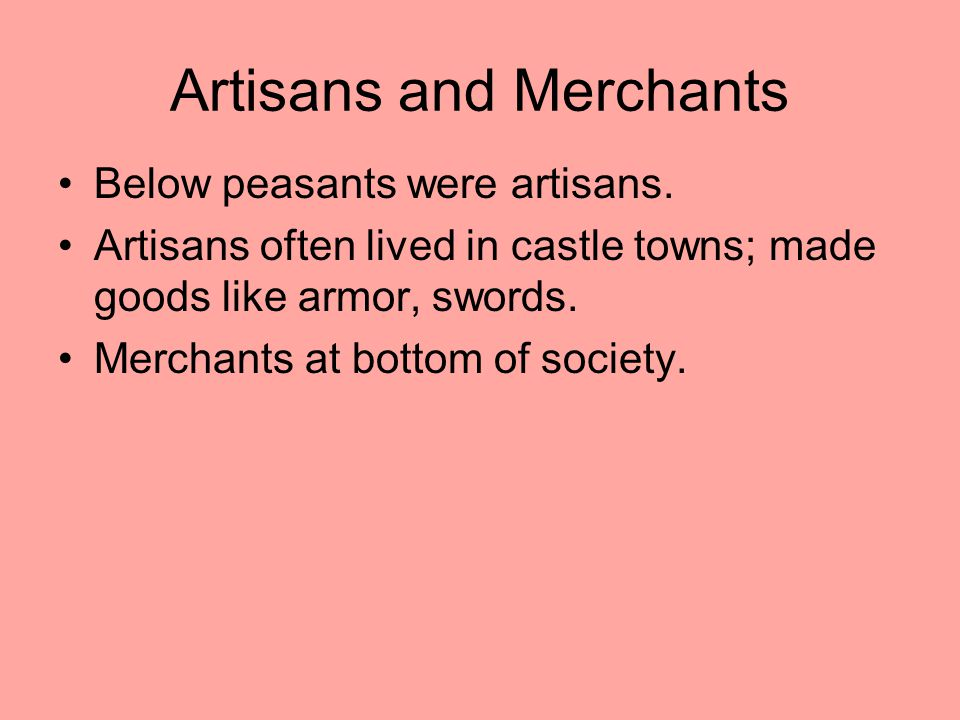Artisans and Merchants