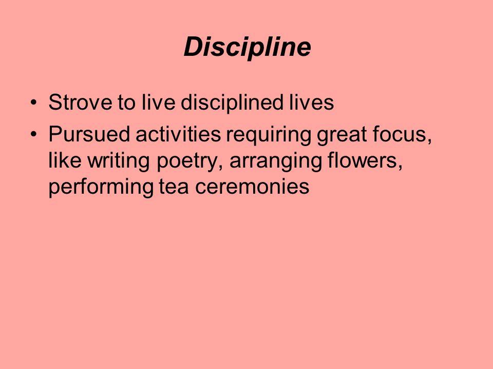 Discipline Strove to live disciplined lives