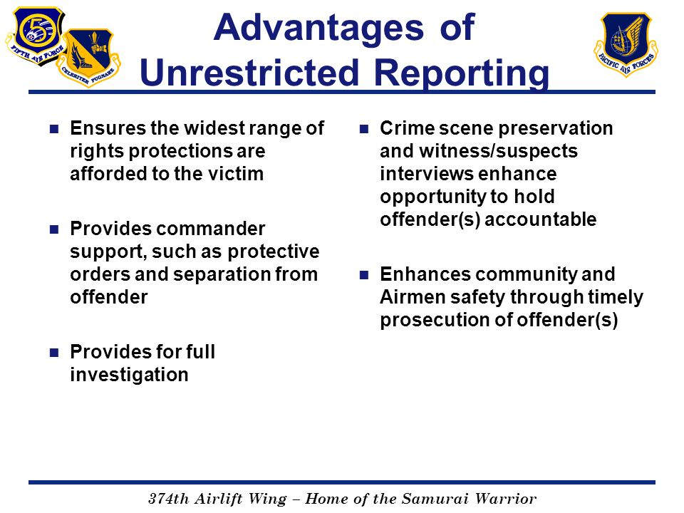 Advantages of Unrestricted Reporting
