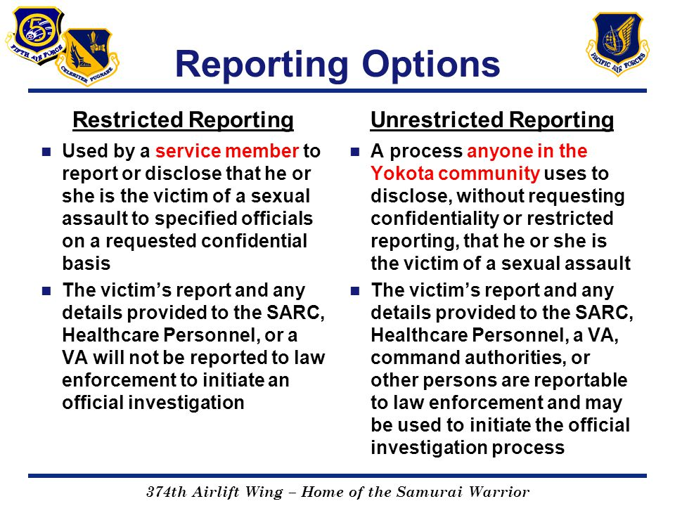 Unrestricted Reporting