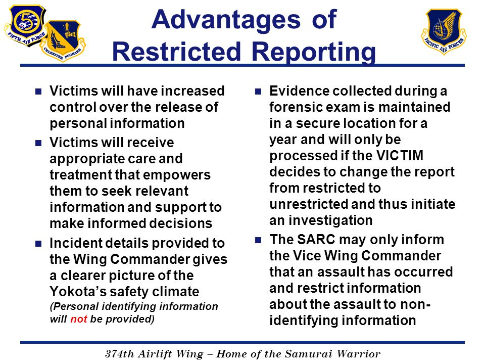 Advantages of Restricted Reporting