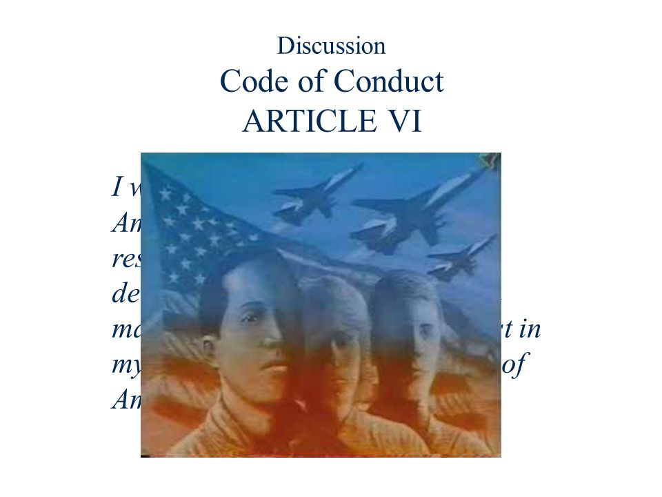 Discussion Code of Conduct ARTICLE VI