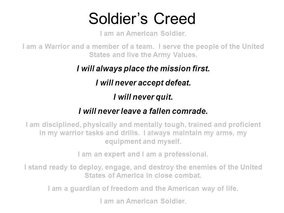 Soldier's Creed I will always place the mission first.