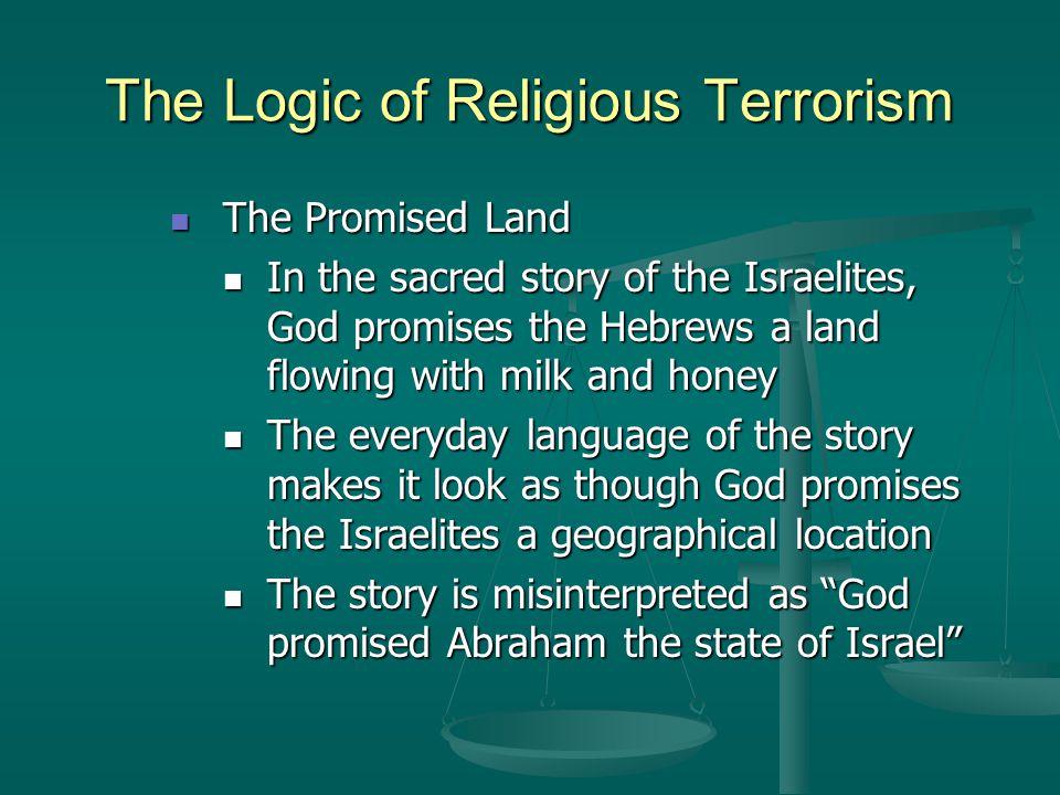 The Logic of Religious Terrorism