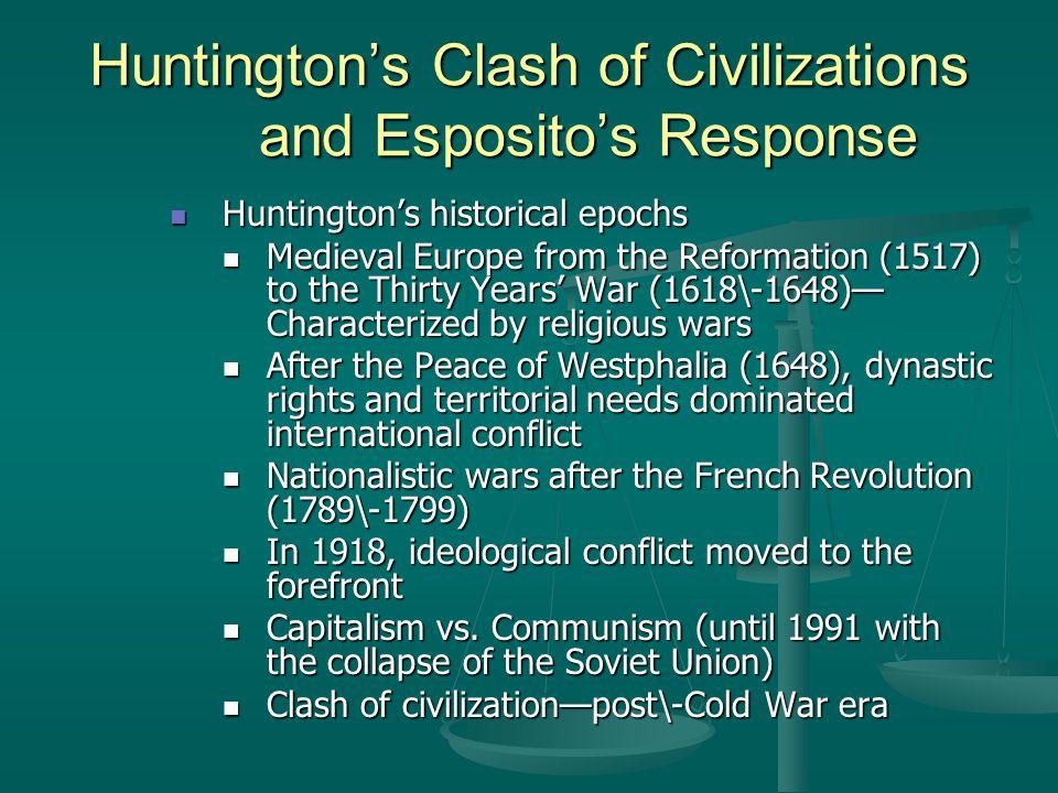 Huntington's Clash of Civilizations and Esposito's Response