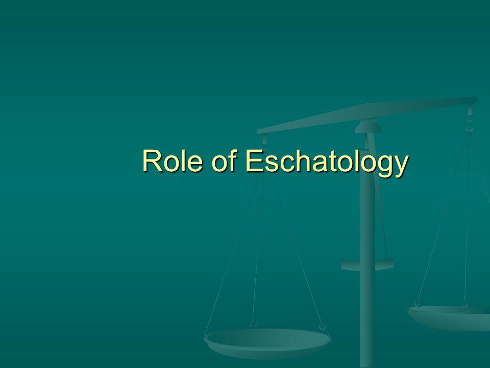 Role of Eschatology