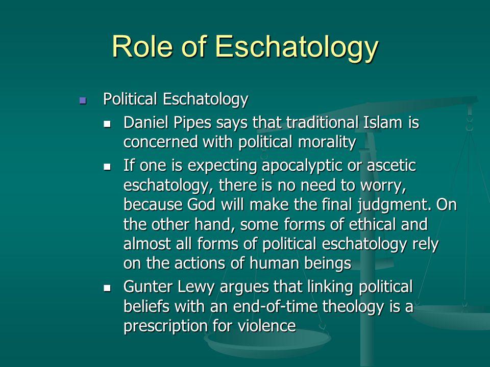 Role of Eschatology Political Eschatology
