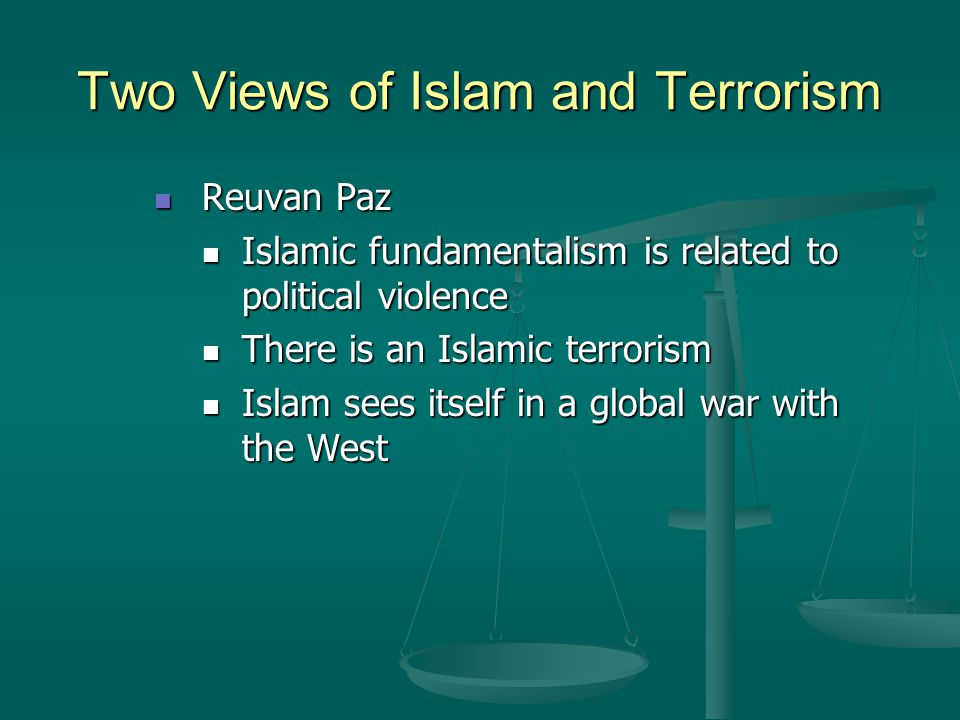 islamic view on terrorism Is islam really a religion of peace what makes islam so different.