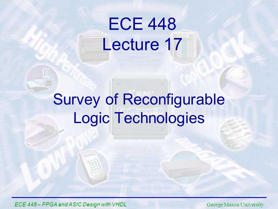 Survey of Reconfigurable Logic Technologies