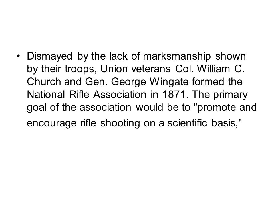 Dismayed by the lack of marksmanship shown by their troops, Union veterans Col.