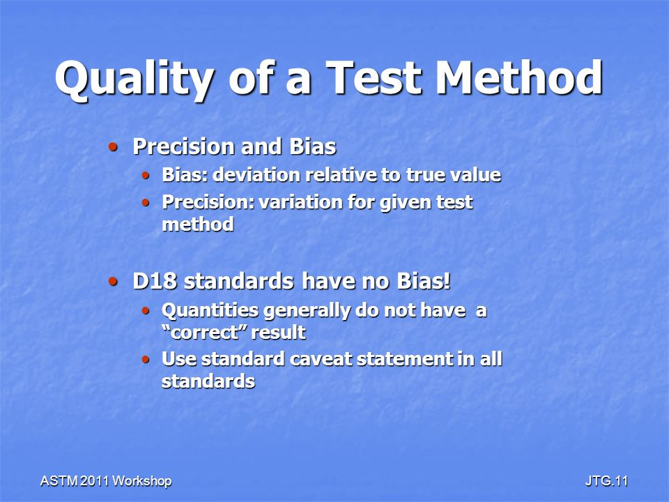 Quality of a Test Method