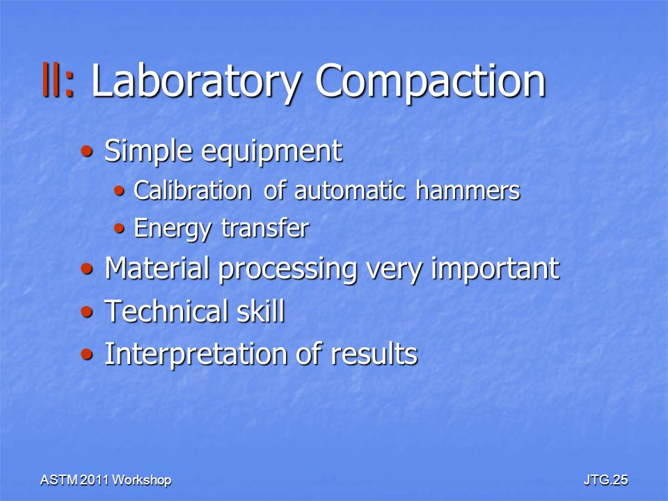 ll: Laboratory Compaction