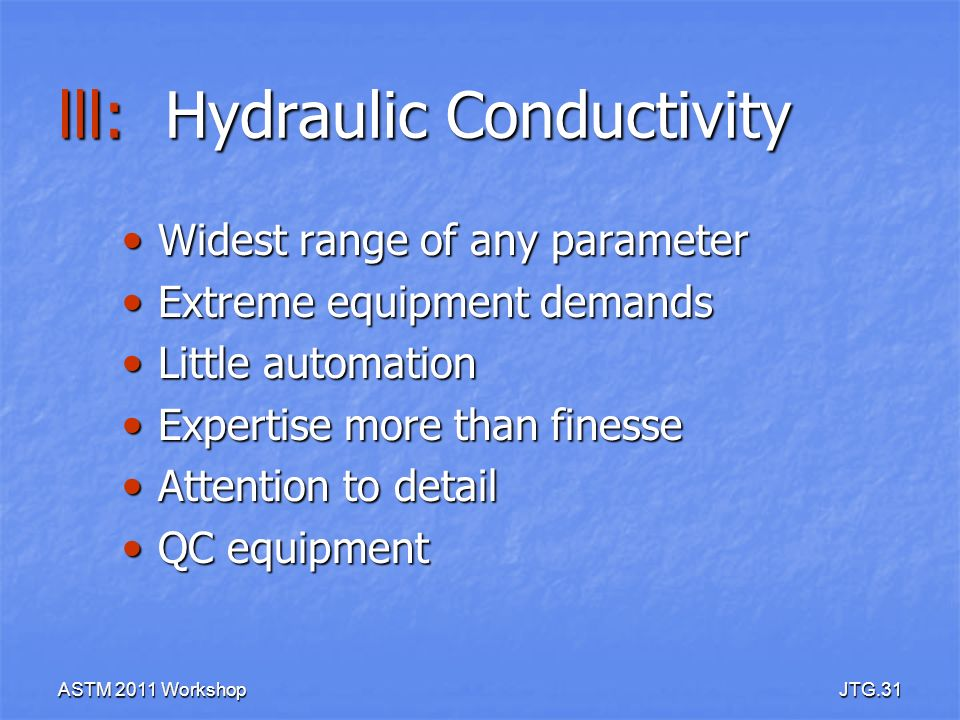 lll: Hydraulic Conductivity