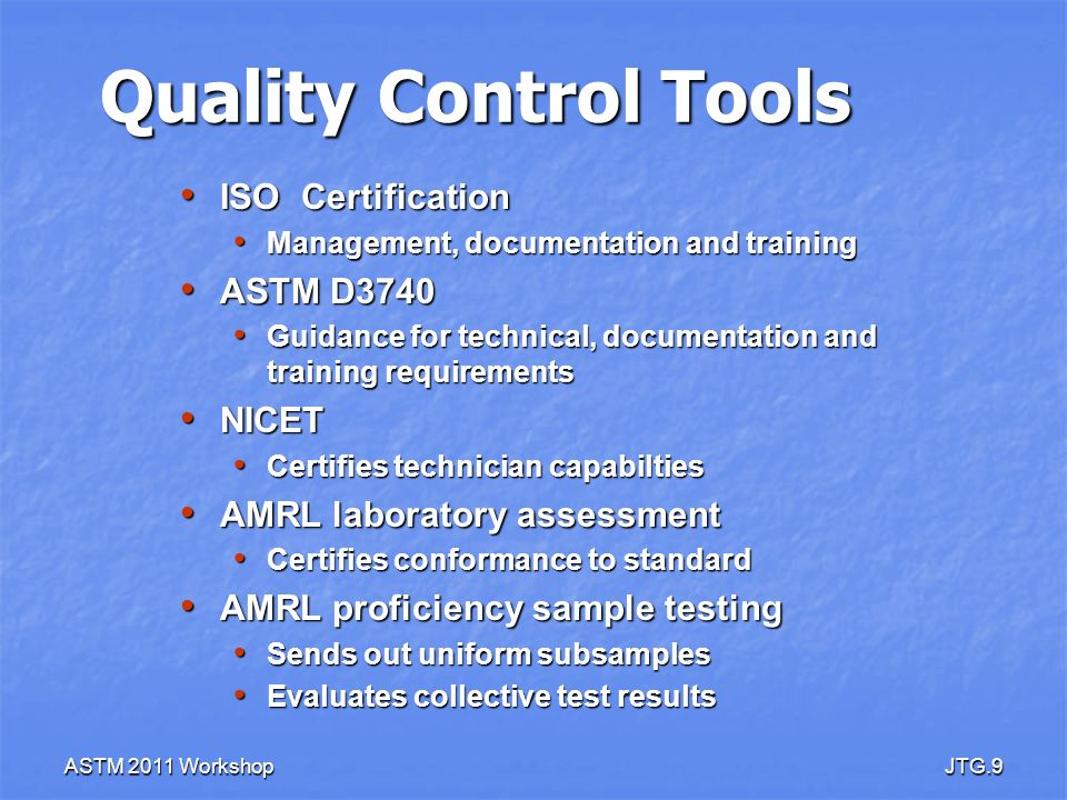 Quality Control Tools ISO Certification ASTM D3740 NICET