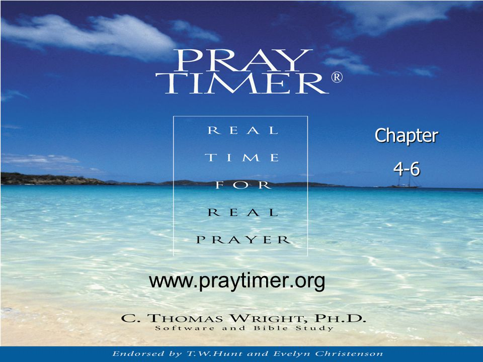 ® Chapter 4-6 www.praytimer.org