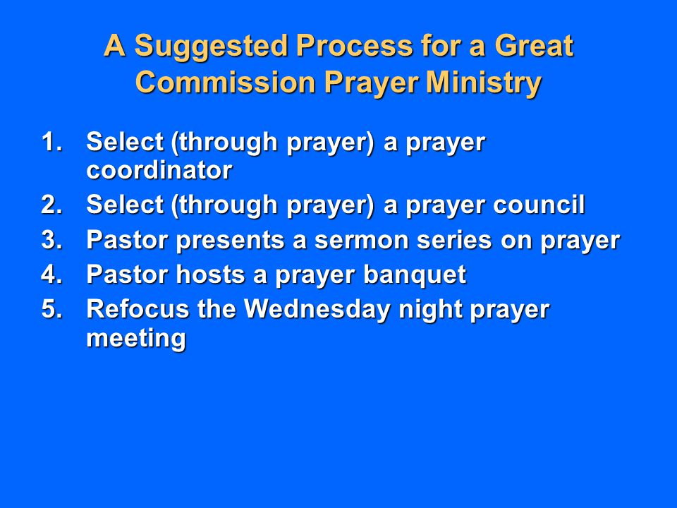 A Suggested Process for a Great Commission Prayer Ministry