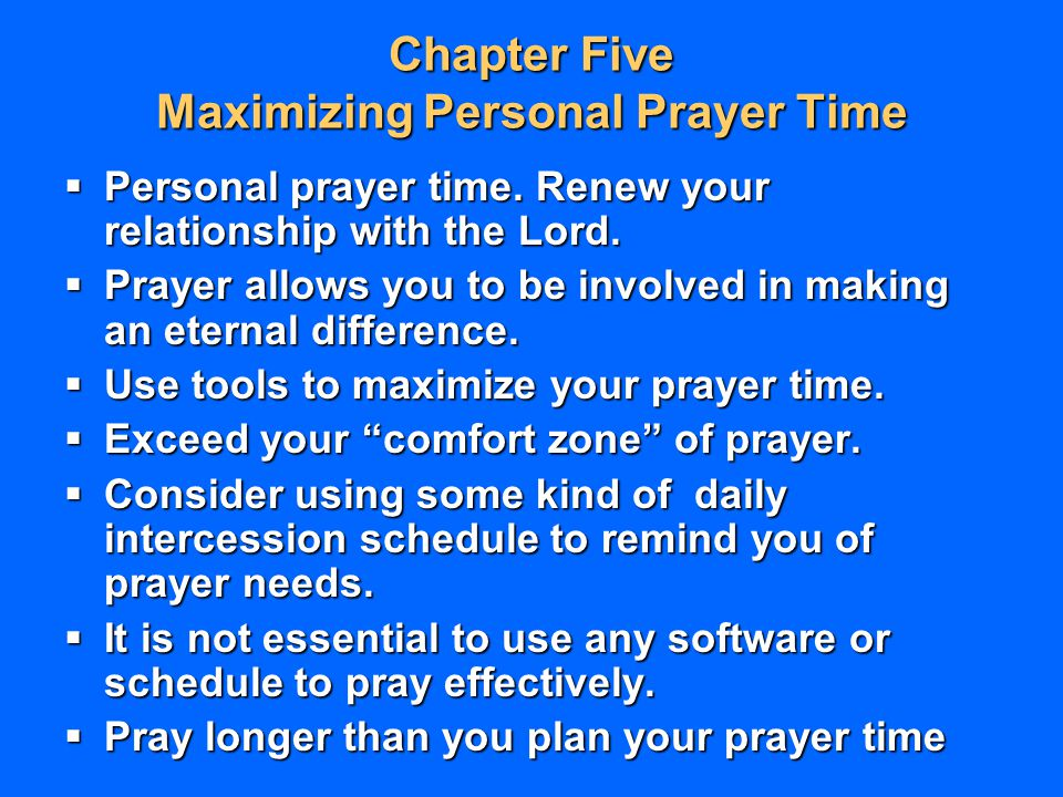 Chapter Five Maximizing Personal Prayer Time