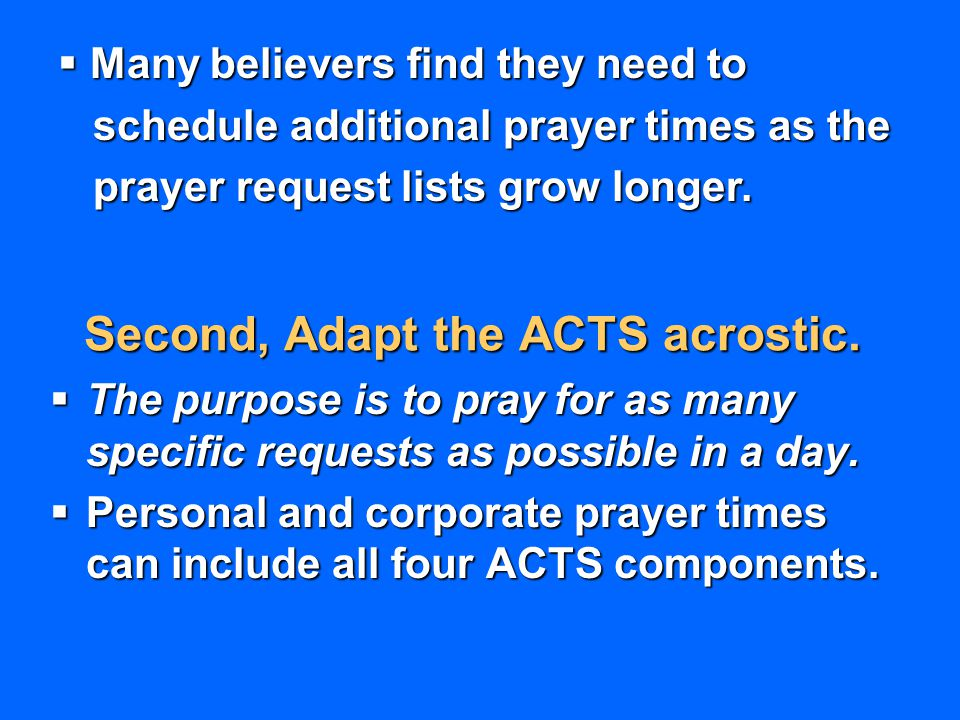 Second, Adapt the ACTS acrostic.