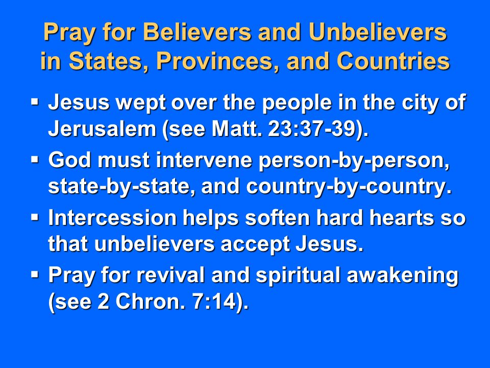 Pray for Believers and Unbelievers in States, Provinces, and Countries