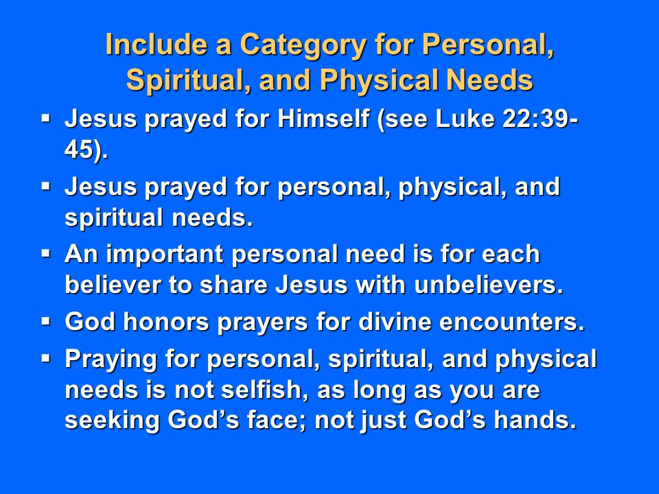 Include a Category for Personal, Spiritual, and Physical Needs