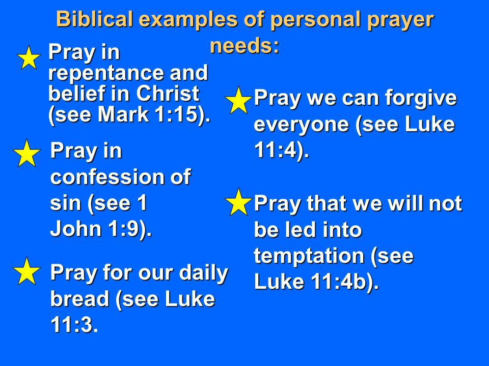 Biblical examples of personal prayer needs:
