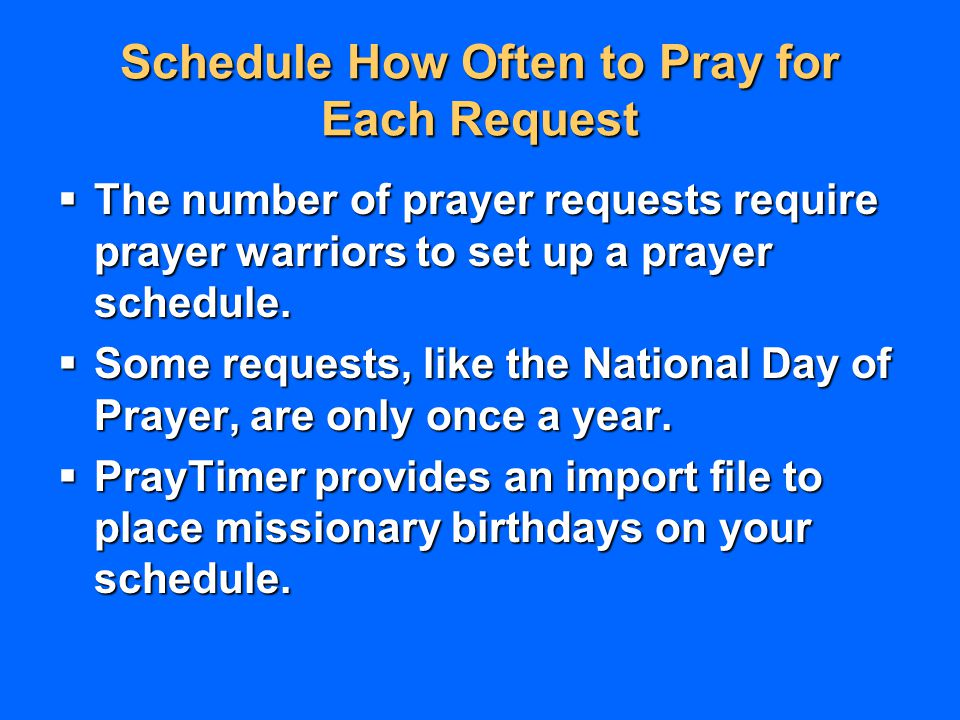 Schedule How Often to Pray for Each Request