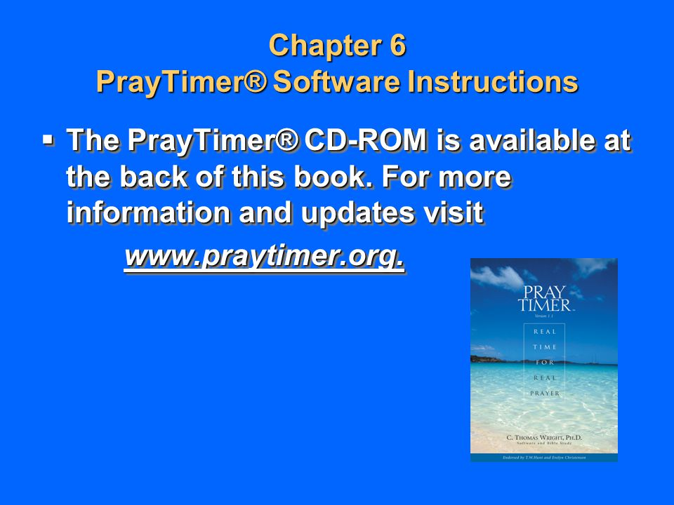 Chapter 6 PrayTimer® Software Instructions