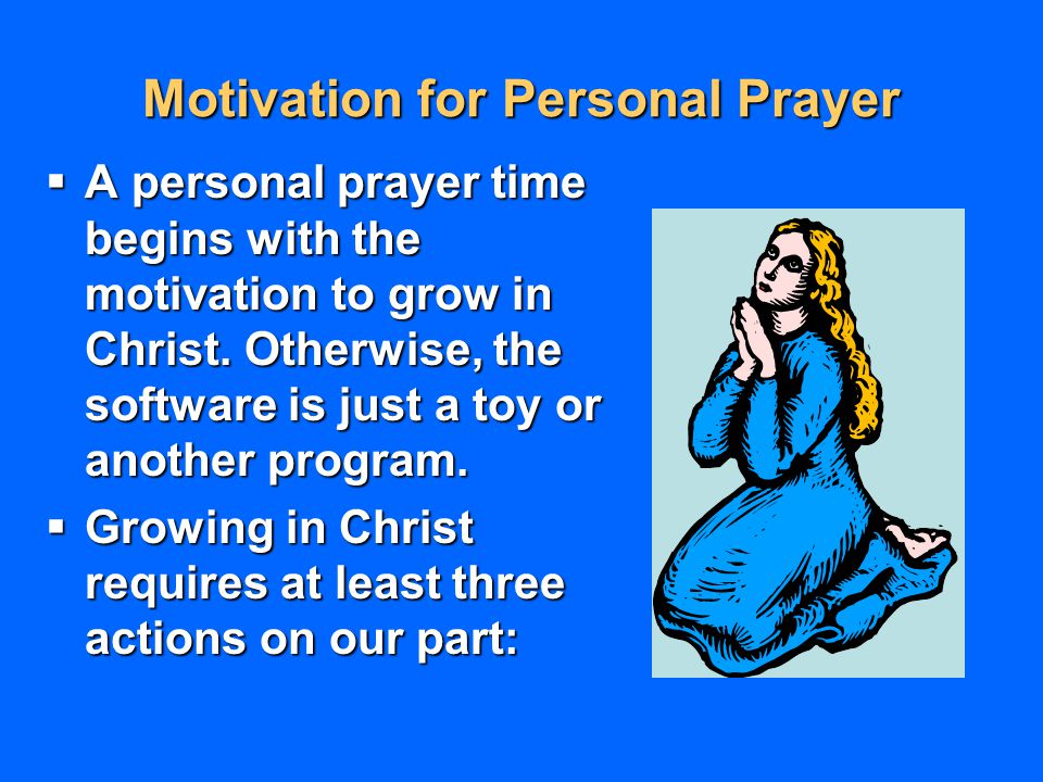 Motivation for Personal Prayer