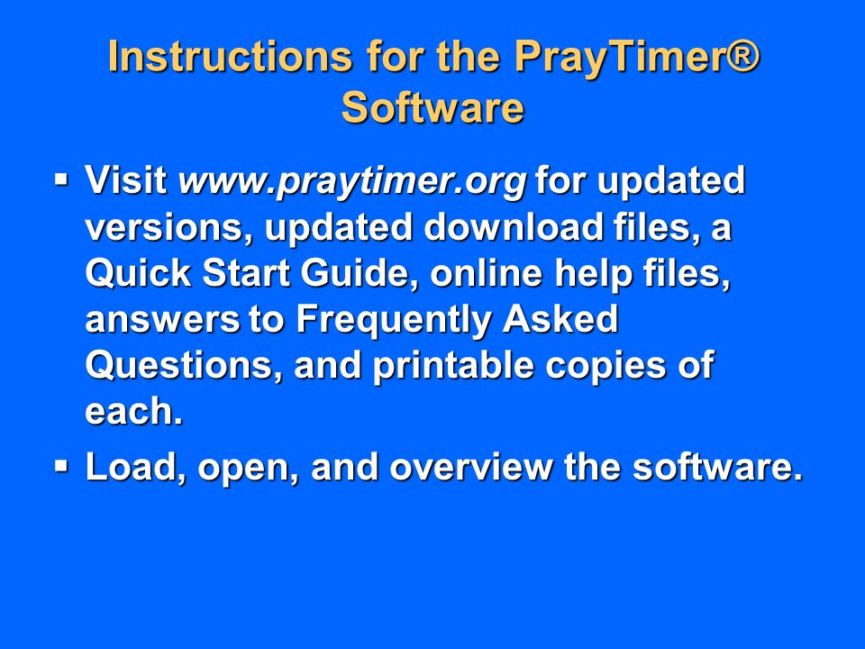 Instructions for the PrayTimer® Software